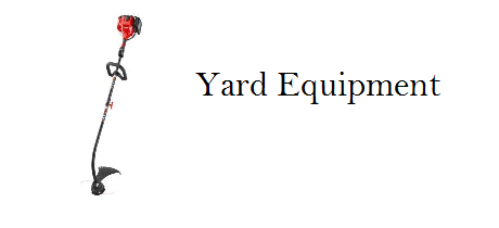 Yard Equipment